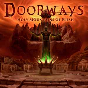 Comprar Doorways Holy Mountains of Flesh CD Key Comparar Precios