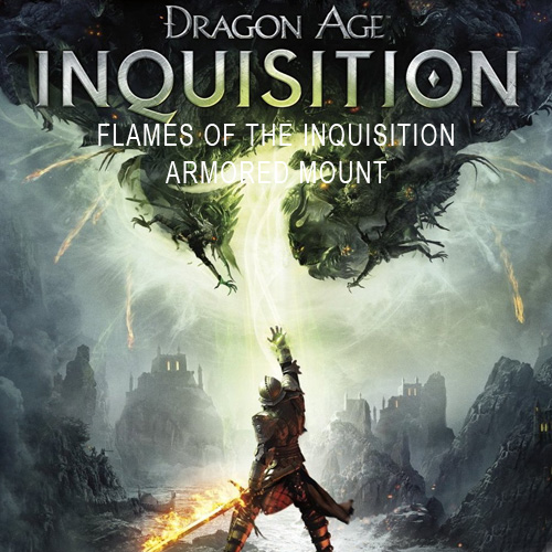 Dragon Age Inquisition Flames of the Inquisition Armored Mount