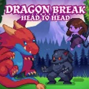 Dragon Break Classic Head to Head