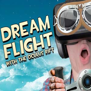 DREAMFLIGHT VR For Oculus Rift