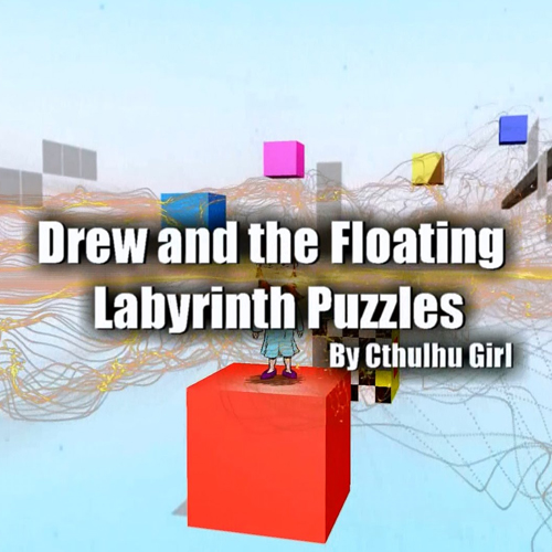 Drew and the Floating Labyrinth