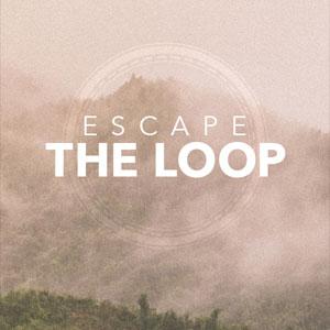 Escape the Loop