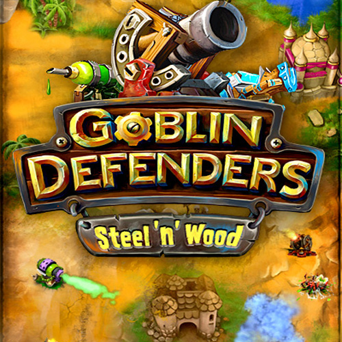 Goblin Defenders Steel N Wood
