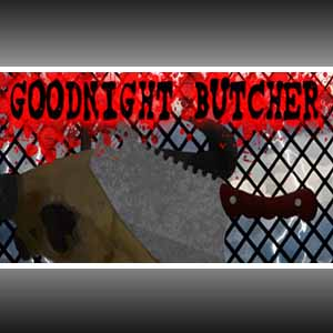 Comprar Goodnight Butcher CD Key Comparar Precios