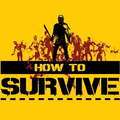 Descargar How To Survive - PC key Steam