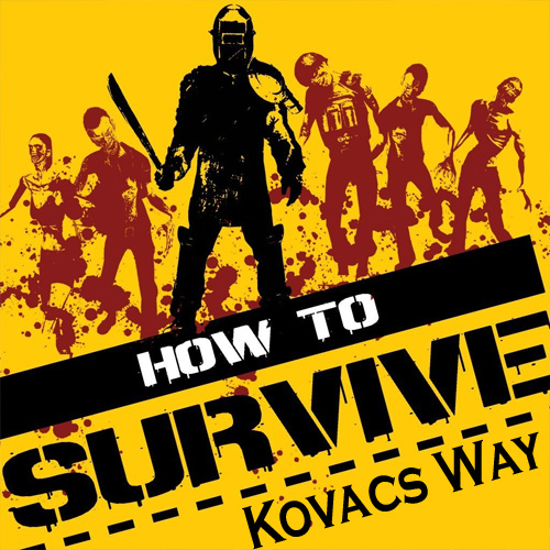 Comprar How To Survive Kovac's Way CD Key Comparar Precios