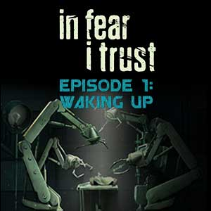 Comprar In Fear I Trust Episode 1 Waking Up CD Key Comparar Precios
