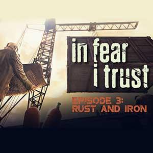 Comprar In Fear I Trust Episode 3 Rust and Iron CD Key Comparar Precios