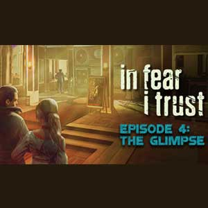 Comprar In Fear I Trust Episode 4 The Glimpse CD Key Comparar Precios
