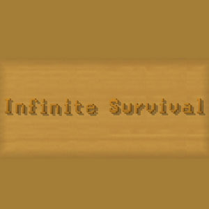 Infinite Survival