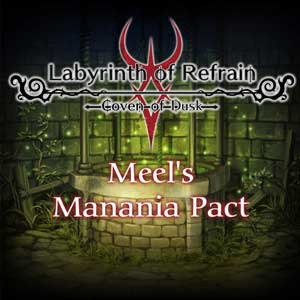 Labyrinth of Refrain Coven of Dusk Meels Manania Pact