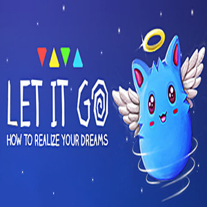 Let It Go How to realize your dreams
