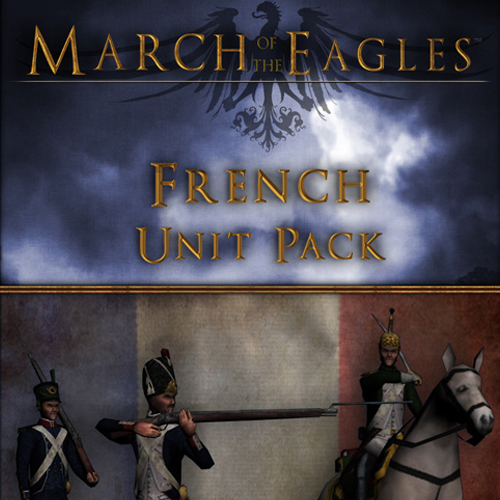 Comprar March of the Eagles French Unit Pack CD Key Comparar Precios