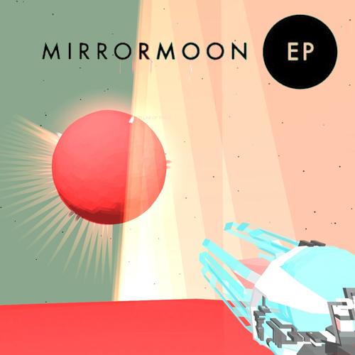 MirrorMoon EP