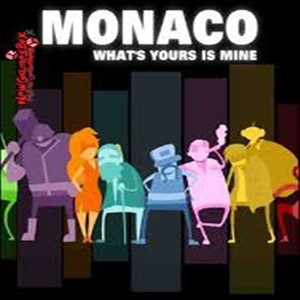 Monaco Whats Yours is Mine