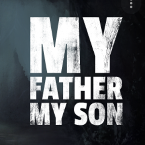 My Father My Son