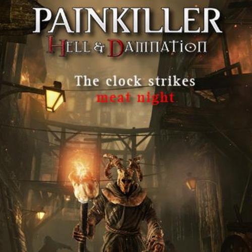 Comprar Painkiller Hell & Damnation The Clock Strikes Meat Night CD Key Comparar Precios