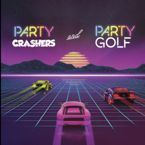Party Crashers and Party Golf