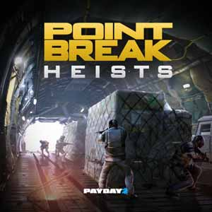 PAYDAY 2 The Point Break Heists