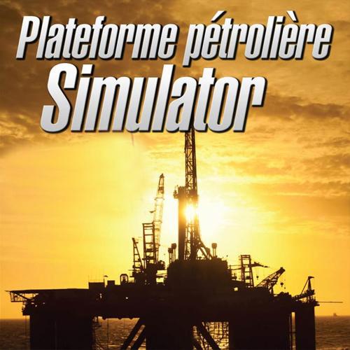 Comprar Plateforme Petroliere Simulator CD Key Comparar Precios
