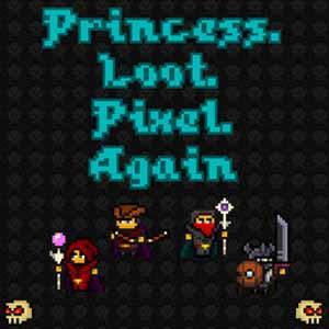Princess Loot Pixel Again