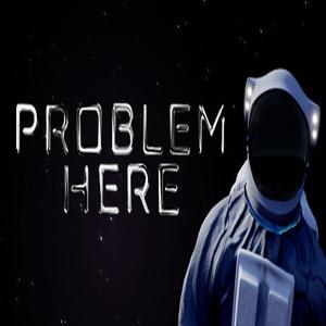 Problem Here