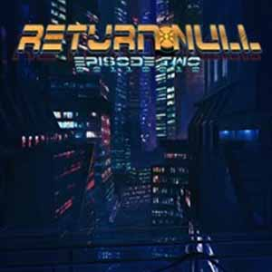 Comprar Return NULL Episode 2 CD Key Comparar Precios