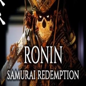 Ronin Samurai Redemption