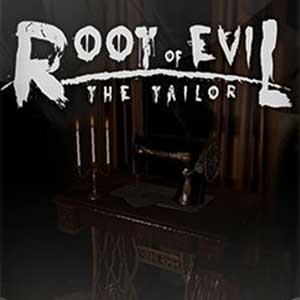 Root of Evil The Tailor
