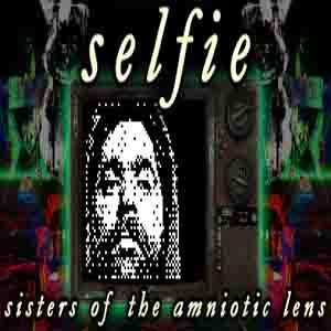 Selfie Sisters of the Amniotic Lens
