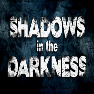 Shadows in the Darkness