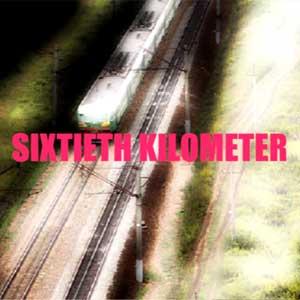 Comprar Sixtieth Kilometer CD Key Comparar Precios