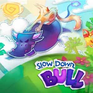 Comprar Slow Down, Bull CD Key Comparar Precios