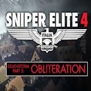Sniper Elite 4 Deathstorm Part 3 Obliteration