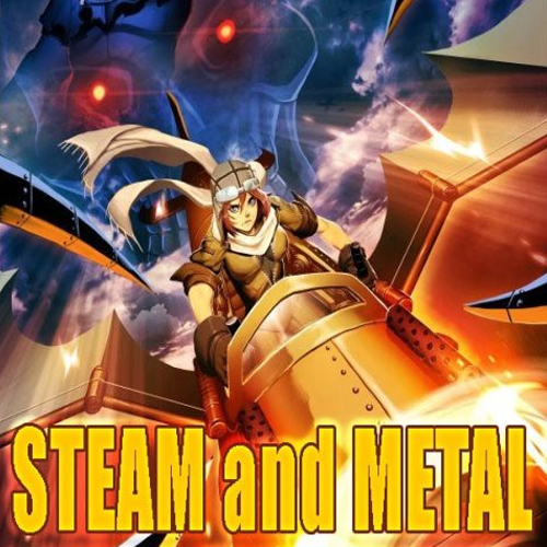 Steam and Metal