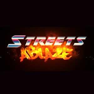 Streets Ablaze