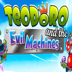 Teodoro and the Evil Machines