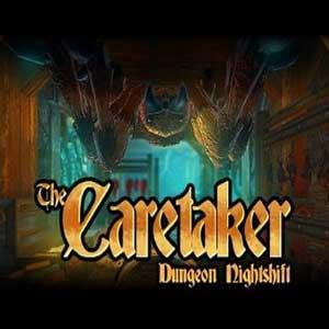 The Caretaker Dungeon Nightshift