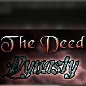 The Deed Dynasty