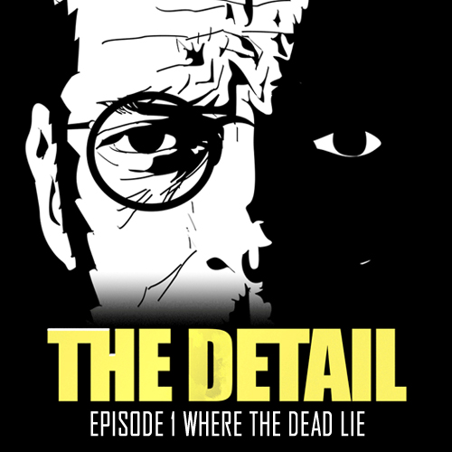 Comprar The Detail Episode 1 Where the Dead Lie CD Key Comparar PrecThe Detail Episode 1 Where the Dead Lies