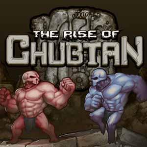 The Rise of Chubtan