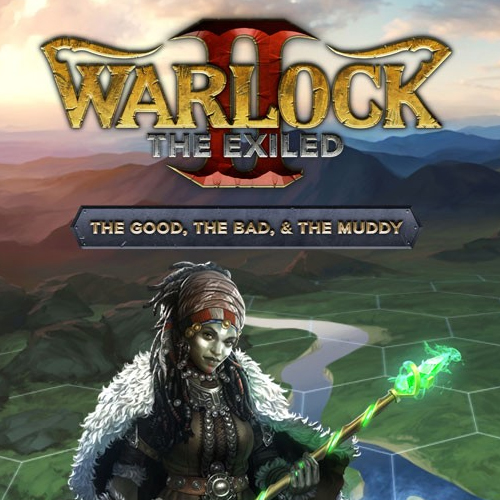 Warlock 2 The Exiled The Good, the Bad, & the Muddy