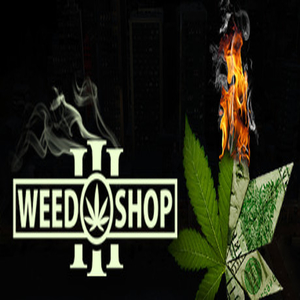 Weed Shop 3