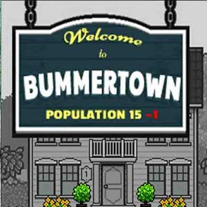 Welcome to Bummertown
