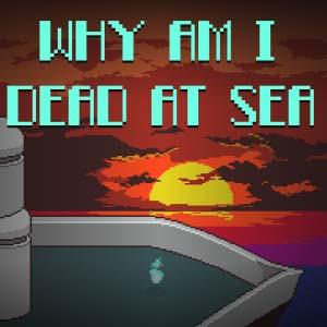 Comprar Why Am I Dead At Sea CD Key Comparar Precios
