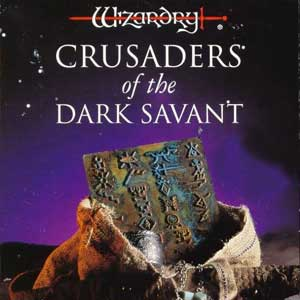 Wizardry 7 Crusaders of the Dark Savant