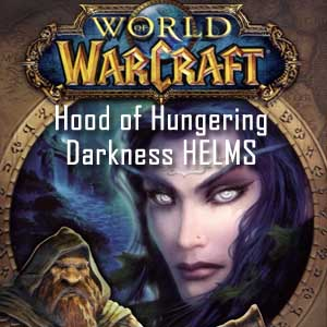 Comprar World of Warcraft Hood of Hungering Darkness HELMS CD Key Comparar Precios