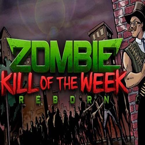 Comprar Zombie Kill of the Week Reborn CD Key Comparar Precios