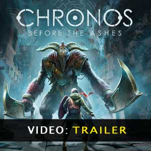 Chronos Before the Ashes Video del Trailer