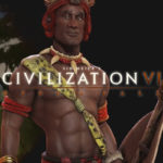Shaka lleva los Zulus into Battle in Civilization 6 Rise and Fall